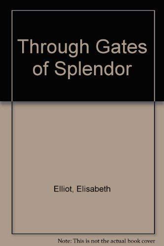 9780822371519: Through Gates of Splendor
