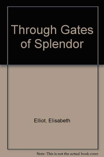 9780822371519: Through Gates of Splendor
