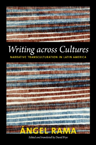 9780822395508: Writing Across Cultures: Narrative Transculturation in Latin America (Latin America Otherwise)