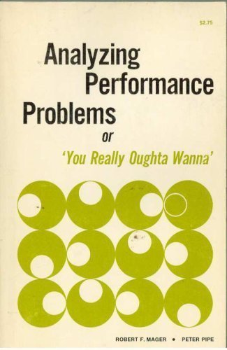 9780822403012: Analyzing Performance Problems or You Really Oughta Wanna