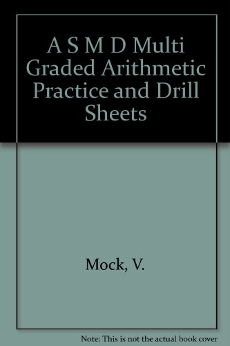 9780822404620: A S M D Multi Graded Arithmetic Practice and Drill Sheets