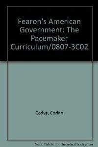 9780822408079: Fearon's American Government: The Pacemaker Curriculum/0807-3C02