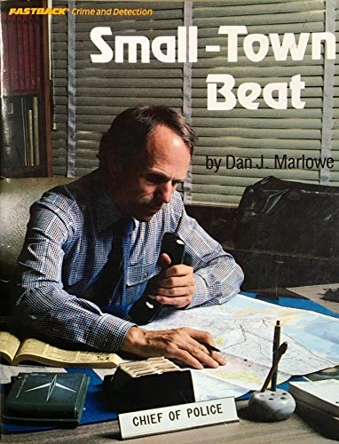 Small-Town Beat: Marlowe, Dan J.