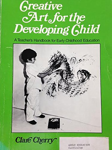 Creative Art for the Developing Child: A Teacher's Handbook for Early Childhood Education.
