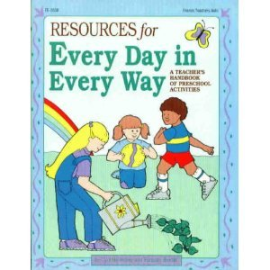 9780822425083: Resources for Every Day in Every Way: A Teacher's Handbook of Preschool Activities