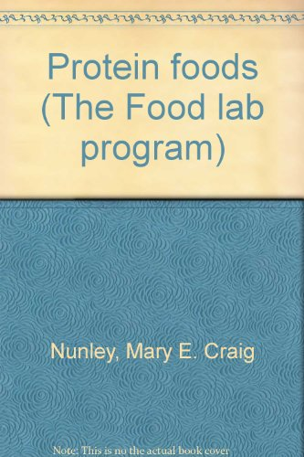 9780822431114: Protein foods (The Food lab program)
