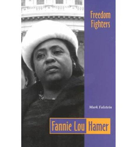 Fearon Freedm Fghtrs-Fannie Lou Hamer 94