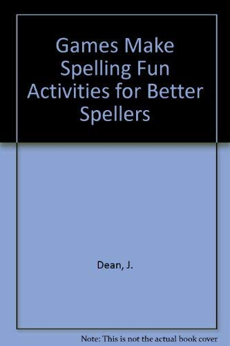 9780822432555: Games Make Spelling Fun Activities for Better Spellers