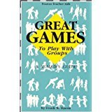 Great Games to Play with Groups: Frank Harris