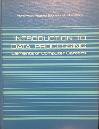 Introduction to Data Processing (0822434830) by Northwest Regional Educational Laboratory