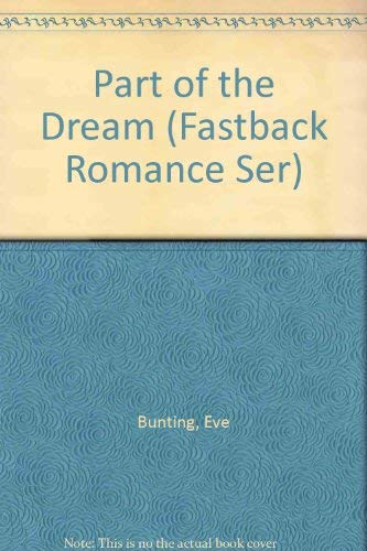 9780822435334: Part of the Dream (Fastback Romance Ser)