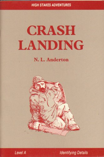 9780822436263: Crash Landing (High Stakes Adventures Literacy Series)