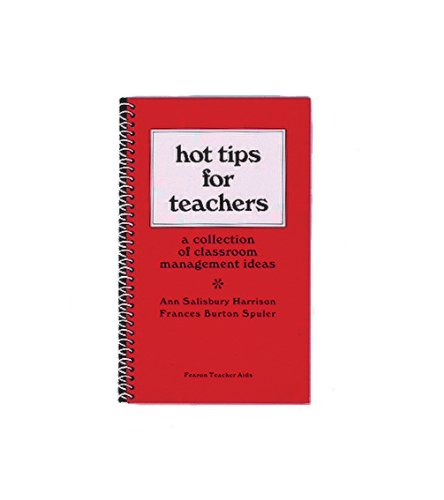 Hot Tips for Teachers: A collection of classroom management ideas (Learning Handbook): Harrison, ...