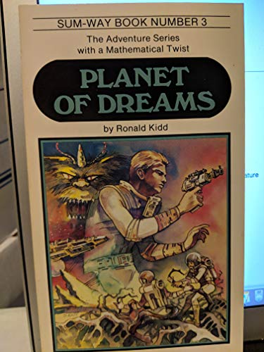 Planet of Dreams (Sum Way Series) (0822438607) by Kidd, Ronald