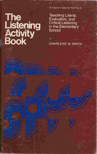 9780822443049: The Listening Activity Book: Teaching Literal, Evaluative and Critical Listening in the Elementary School