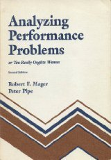 9780822443360: Analyzing Performance Problems, or You Really Oughta Wanna