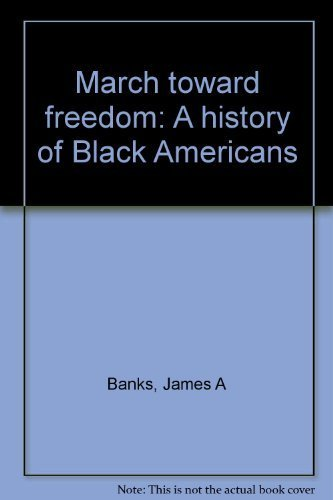 9780822444053: March toward freedom: A history of Black Americans