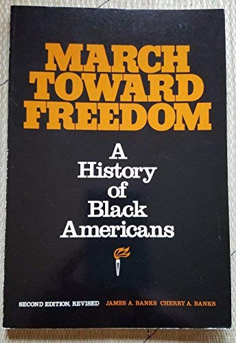 9780822444060: March Toward Freedom: History of Black Americans