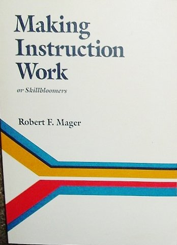 9780822444671: Making Instruction Work
