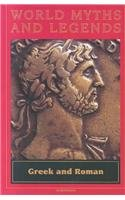GREEK & ROMAN (WORLD MYTHS I) (World: Joanne Suter
