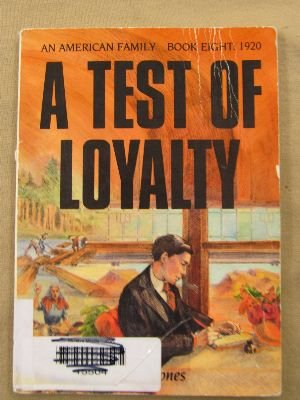 9780822447580: A Test of Loyalty (An American Family Book Eight : 1920)