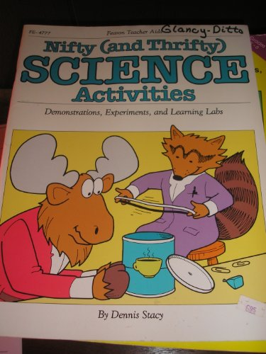 9780822447771: Nifty and Thrifty Science Activities (And Thrifty Science Activities : Demonstration, Experiments, and Learning Labs)