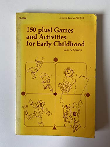 One Hundred Fifty Plus! Games and Activities: Zane Spencer, Judith
