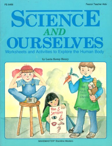 9780822464563: Science and Ourselves: Worksheets and Activities to Explore the Human Body