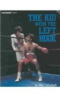9780822464921: Kid With the Left Hook (Fastback Sports Series)