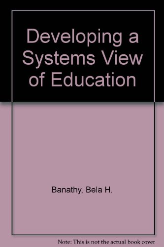 9780822467007: Developing a systems view of education: The systems-model approach