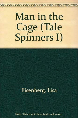 9780822467281: Man in the Cage (Tale Spinners I)