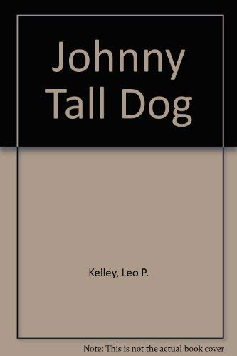 9780822467335: Johnny Tall Dog (A Pacemaker Book)