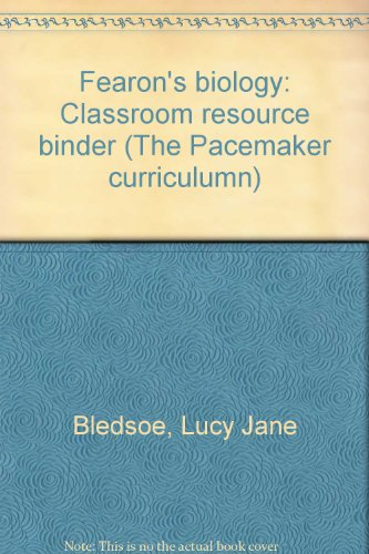 9780822468912: Fearon's biology: Classroom resource binder (The Pacemaker curriculumn)