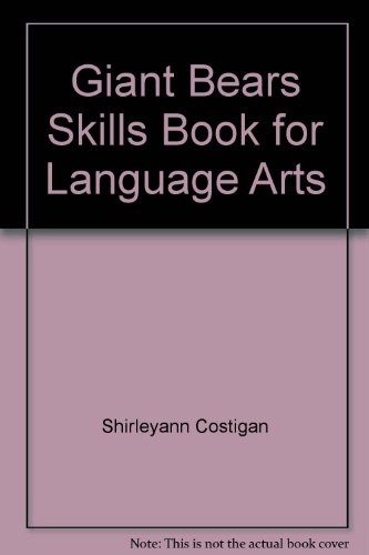 The giant bears skills book for language arts;: Grades 1-4: Costigan, Shirleyann