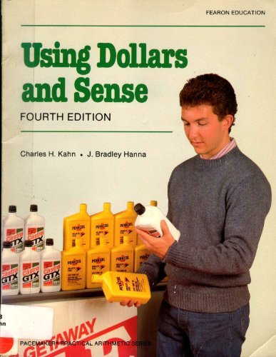 Using Dollars and Sense: Charles. H. Kahn,