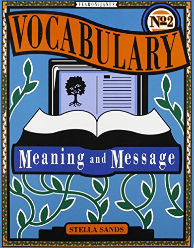 GF VOCABULARY MEANING AND MESSAGE BOOK TWO 1992C: FEARON