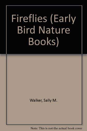 9780822500254: Fireflies (Early Bird Nature Books)