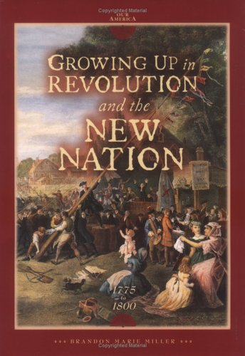 9780822500780: Growing Up in Revolution and the New Nation 1775 to 1800 (Our America)