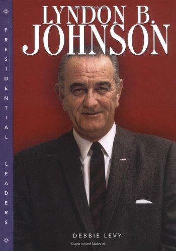9780822500971: Lyndon B. Johnson (Presidential Leaders)