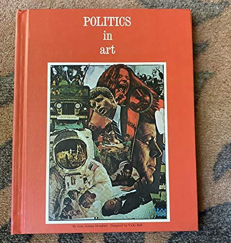 Politics in Art (Fine Art Books for Young People): Mondale, Joan Adams