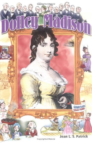 Dolley Madison (History Makers Bios): Jean L. S.
