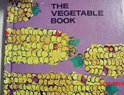 9780822502975: The Vegetable Book (An Early Nature Picture Book)