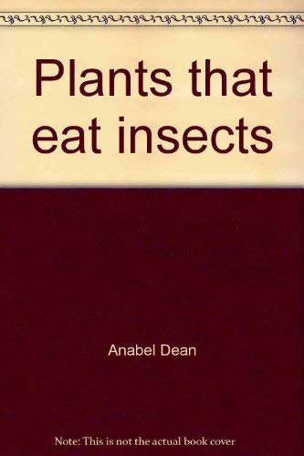9780822502999: Plants that eat insects: A look at carnivorous plants