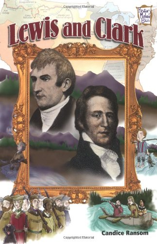 Lewis and Clark (History Maker Bios (Lerner)): Ransom, Candice F.