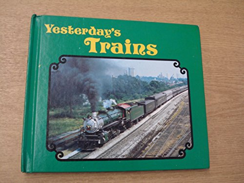 Yesterday's Trains (Superwheels & Thrill Sports) (0822504391) by Dorin, Patrick C.; Berliner, Don