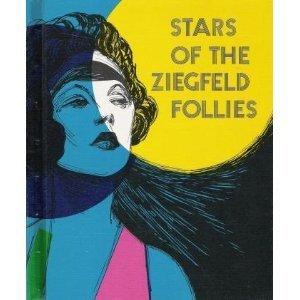 Stars of the Ziegfeld Follies. (Pull Ahead Book): Phillips, Julien