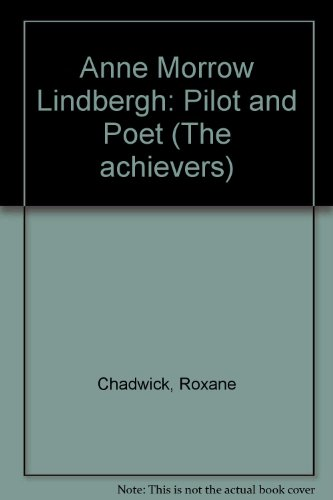 9780822504887: Anne Morrow Lindbergh: Pilot and Poet (Achievers)