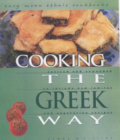 9780822505334: Cooking the Greek Way: Revised and Expanded to Include New Low-Fat and Vegetarian Recipes (Easy Menu Ethnic Cookbooks)