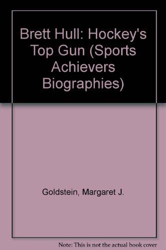 9780822505440: Brett Hull: Hockey's Top Gun (Sports Achievers Biographies)