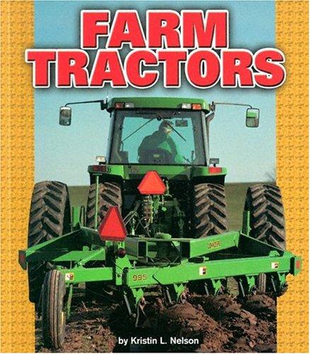 9780822506072: Farm Tractors (Pull Ahead Books) (Pull Ahead Transportation)